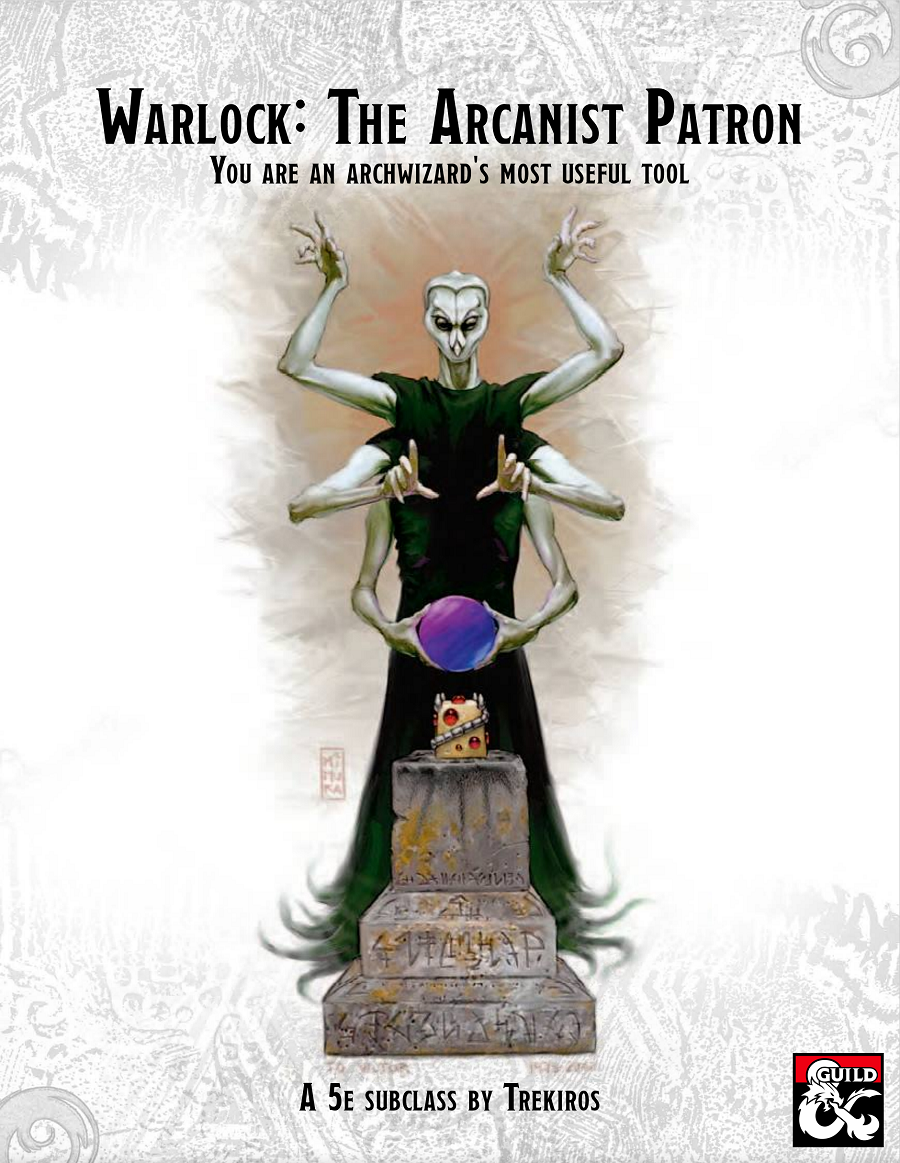 Link to another subclass in this series, the Warlock's Arcanist Patron
